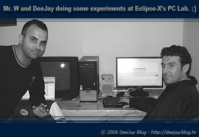 Mr. W and DeeJay doing some experiments at Eclipse-X's PC Lab. :)
