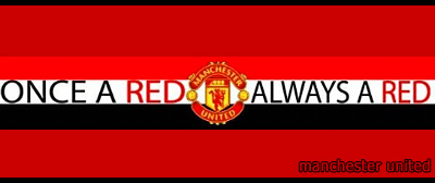 Manchester United: Once A Red - Always A Red